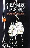 Strangers In Paradise Book 4: Love Me Tender