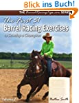 The First 51 Barrel Racing Exercises...
