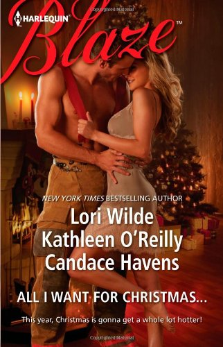 All I Want For Christmas.: Christmas Kisses\Baring It All\A Hot December Night (Harlequin Blaze)