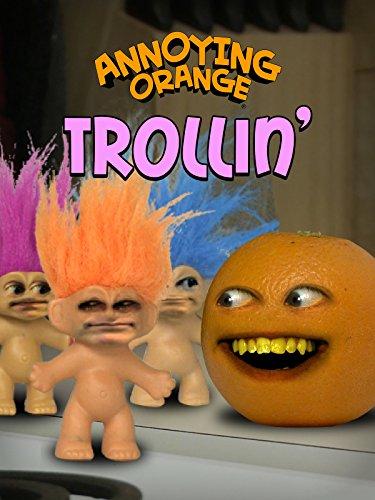 Annoying Orange - Trollin'