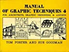 Manual of Graphic Techniques 4: For…