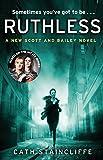 Ruthless (Scott & Bailey series)