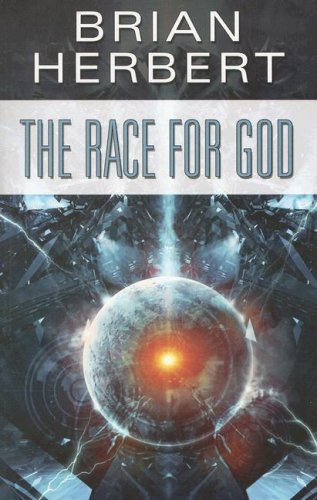 The Race for God, BRIAN HERBERT