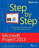 img - for Microsoft Project 2013 Step by Step 1st edition by Chatfield, Carl, Johnson, Timothy (2013) Paperback book / textbook / text book