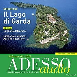 ADESSO Audio - L'italiano dell'amore. 2/2011. Italienisch lernen Audio - Flirten auf Italienisch Hörbuch