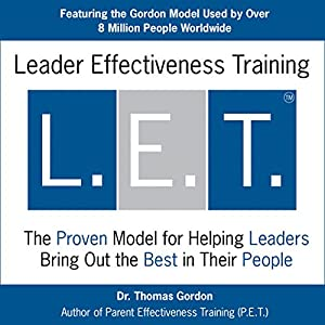 Leader Effectiveness Training (L.E.T.) Audiobook