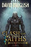 David Dalglish Clash of Faiths: The Paladins #2