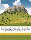 img - for Lettre A M. Fleischer Contenant Des Remarques Critiques Et Explicatives Sur Le Texte D'Al-Makkari... (French Edition) book / textbook / text book