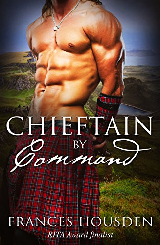 Chieftain By Command (Chieftain Series Book 2) PDF