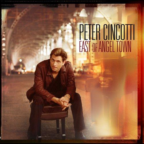 Peter Cincotti - East of Angel Town- International Version - Zortam Music