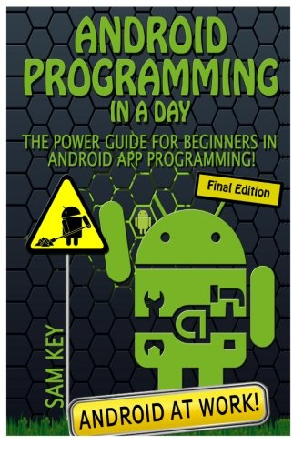 Android Programming In a Day!: The Power Guide for Beginners In Android App Programming (Android Development compare prices)