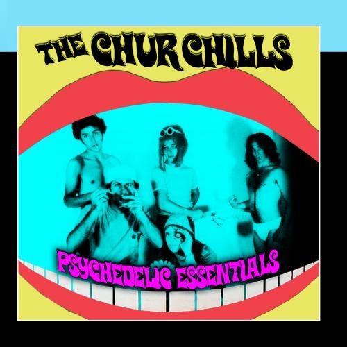 The Churchills - Psychedelic Essentials