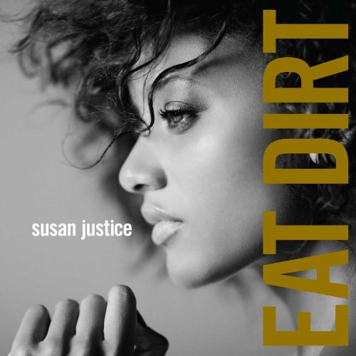 Susan Justice-Eat Dirt-CD-FLAC-2012-PERFECT Download