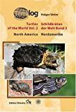 Schildkr�ten der Welt / Turtles of the World, Band. 2 (Nordamerika): v. 2