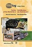 Schildkr�ten der Welt / Turtles of the World, Band. 2 (Nordamerika)