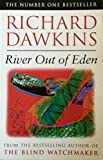 RIVER OUT OF EDEN. (1857994329) by Dawkins, Richard.