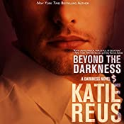 Beyond the Darkness, Volume 3 | Katie Reus