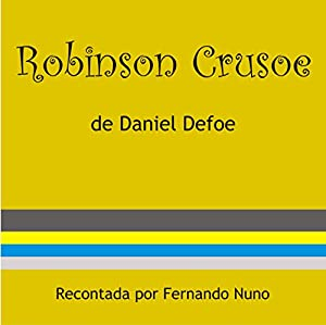 Robinson Crusoe [Portuguese Edition] Audiobook