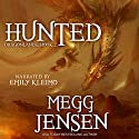 Hunted: Dragonlands, Book 2 Audiobook by Megg Jensen Narrated by Emily Kleimo
