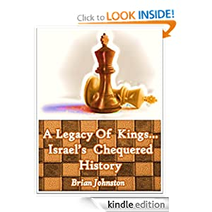 Legacy of Kings...Israel's Chequered History (Search for Truth Series)