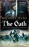 Michael Jecks The Oath (Knights Templar Mysteries 29)