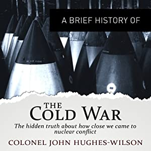 A Brief History of the Cold War Hörbuch
