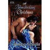 A Bluestocking Christmas ~ Monica Burns
