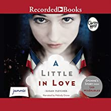 A Little in Love (       UNABRIDGED) by Susan E. Fletcher Narrated by Melody Grove