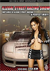 Illegal Street Racing Show