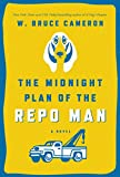 img - for The Midnight Plan of the Repo Man book / textbook / text book