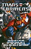 img - for By David Cian The Transformers: Book 3: Fusion (Transformers (Ibooks)) [Mass Market Paperback] book / textbook / text book