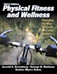 Physical Fitness and Wellness - 3rd E...