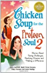 Chicken Soup for the Preteen Soul II:...