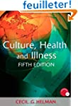 Culture, Health and Illness, Fifth ed...