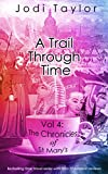A Trail Through Time (The Chronicles of St Marys Book 4)