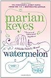 Marian Keyes Watermelon
