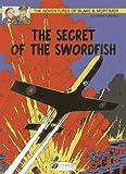 img - for The Secret of the Swordfish Part 1: Blake & Mortimer Vol. 15 (Adventures of Blake & Mortimer) book / textbook / text book
