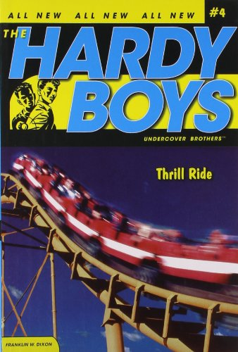 Thrill Ride (Hardy Boys: Undercover Brothers, No. 4) (No Brother compare prices)