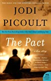 The Pact: A Love Story (P.S.) (006085880X) by Picoult, Jodi