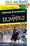 Colorado & the Rockies For Dummies (F...