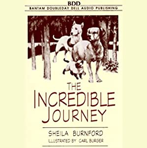 The Incredible Journey | [Sheila Burnford]