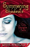 Summoning Shadows:A Rosso Lussuria Vampire Novel