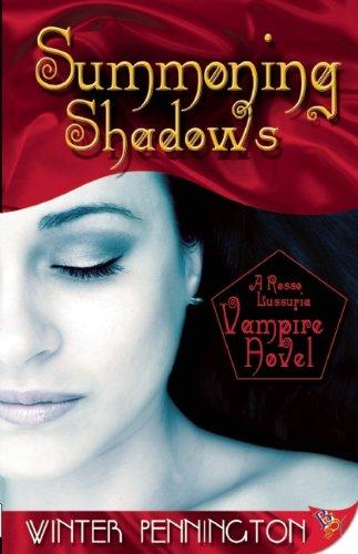 Summoning Shadows (A Rosso Lussuria Vampire)