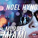 Murder in Miami: The Cuban Trilogy, Book 2