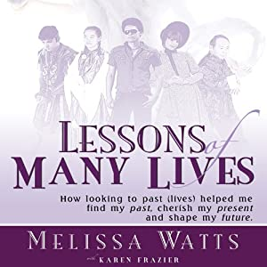 Lessons of Many Lives Audiobook