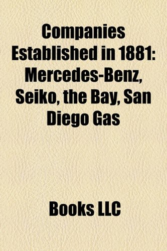 companies-established-in-1881-seiko-oxford-bus-company-san-diego-gas-electric-filenes-haulotte-group