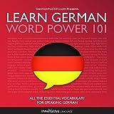 Learn German: Word Power 101 (Unabridged)
