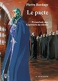 Le pacte: Les Guerriers du silence, T0