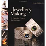 Jewellery Making: A Complete Course for Beginnersby Jinks McGrath