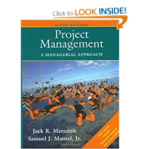 Project Management: A Managerial Approach: